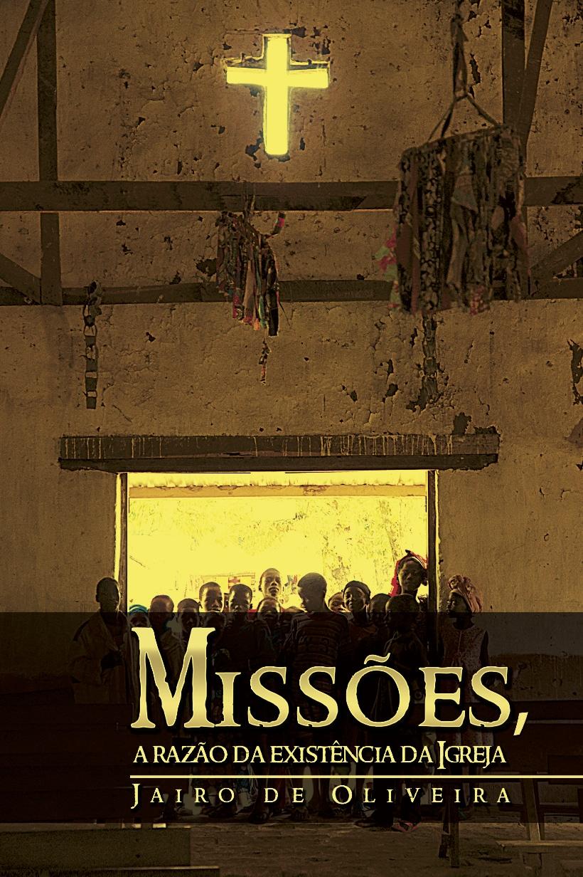 Capa-Missões, a razão da existência da Igreja