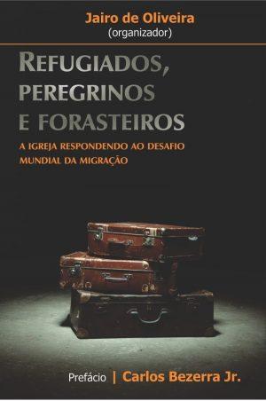 Capa-Refugiados, peregrinos e forasteiros